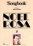 SONGBOOK NOEL ROSA - VOL. 2