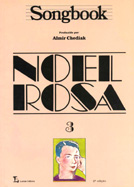 SONGBOOK NOEL ROSA - VOL. 3